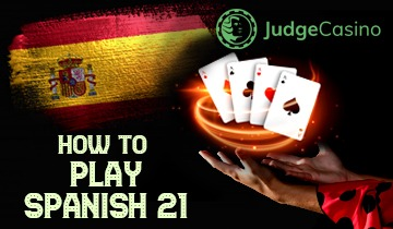 How to play Spanish21