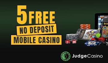 5 Free No Deposit Mobile Casino How Where To Find It