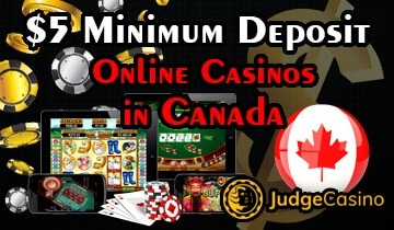 $5 minimum deposit casino Canada