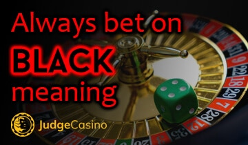 Always bet on black meaning