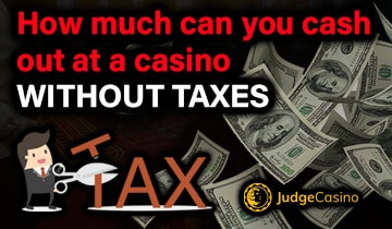 How much can you cash out at a casino without taxes